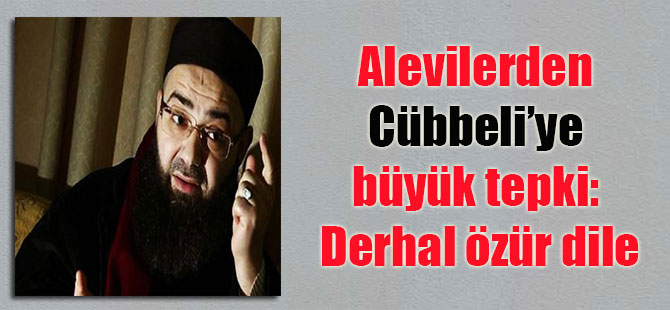 Alevilerden Cübbeli'ye büyük tepki: Derhal özür dile