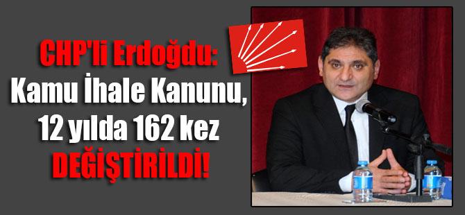 CHP'li Erdoğdu: Kamu İhale Kanunu, 12 yılda 162 kez değiştirildi!