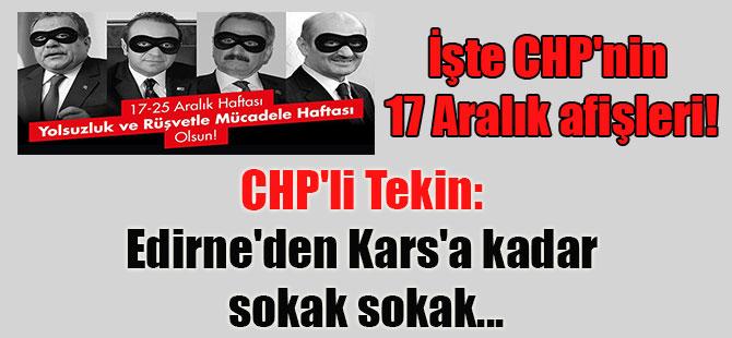 İşte CHP'nin 17 Aralık afişleri! CHP'li Tekin: Edirne'den Kars'a kadar sokak sokak…