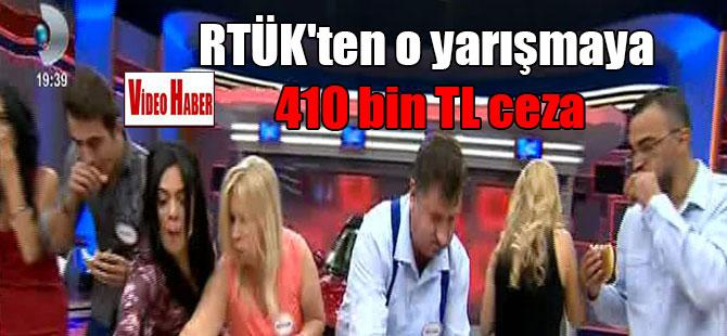 RTÜK'ten o yarışmaya 410 bin TL ceza