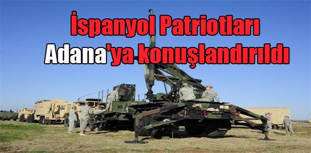 İspanyol Patriotları Adana'ya konuşlandırıldı