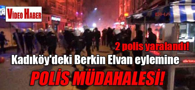 Kadıköy'deki Berkin Elvan eylemine polis müdahalesi! 2 polis yaralandı!