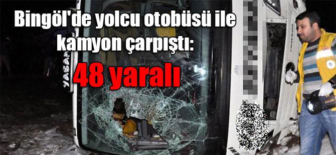 Bingöl'de yolcu otobüsü ile kamyon çarpıştı: 48 yaralı