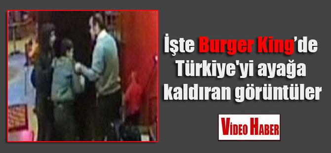 İşte Burger King'de Türkiye'yi ayağa kaldıran görüntüler