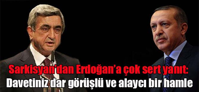 Sarkisyan'dan Erdoğan'a çok sert yanıt: Davetiniz dar görüşlü ve alaycı bir hamle