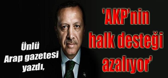 Ünlü Arap gazetesi yazdı, 'AKP'nin halk desteği azalıyor'
