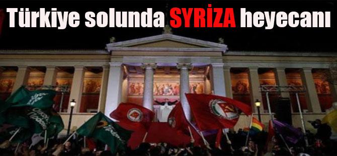 Türkiye solunda SYRİZA heyecanı