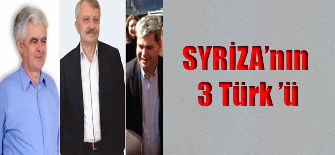 SYRİZA'nın 3 Türk 'ü