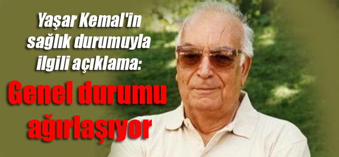 Yaşar Kemal'in sağlık durumuyla ilgili açıklama: Genel durumu ağırlaşıyor