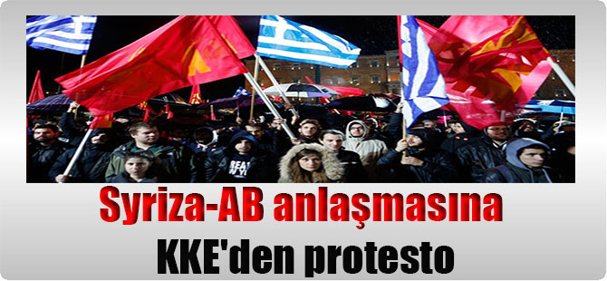 Syriza-AB anlaşmasına KKE'den protesto