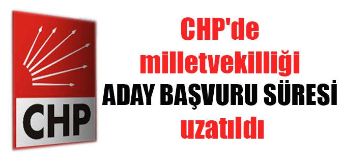 CHP'de milletvekilliği aday başvuru süresi uzatıldı