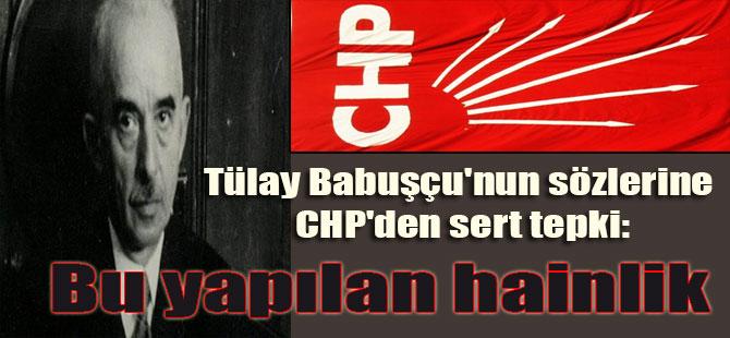 Tülay Babuşçu'nun sözlerine CHP'den sert tepki: Bu yapılan hainlik