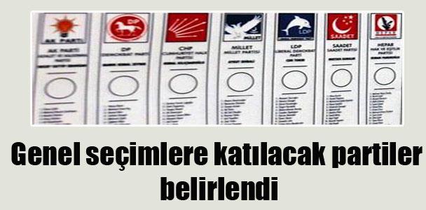 Genel seçimlere katılacak partiler belirlendi