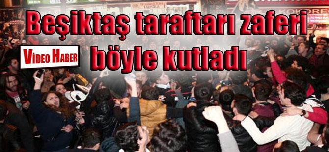 Beşiktaş taraftarı zaferi böyle kutladı