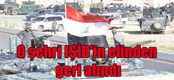 O şehri IŞİD'in elinden geri alındı