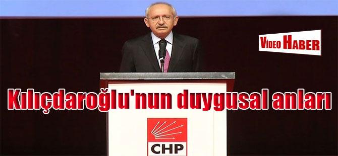 Kılıçdaroğlu'nun duygusal anları