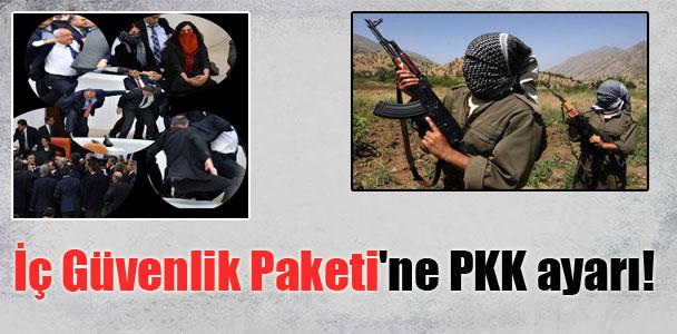 İç Güvenlik Paketi'ne PKK ayarı!