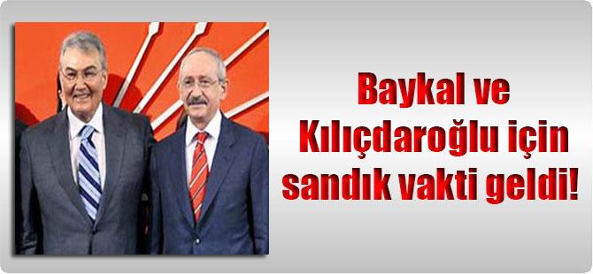 Baykal ve Kılıçdaroğlu için sandık vakti geldi!