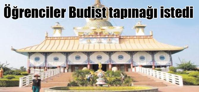 Öğrenciler Budist tapınağı istedi