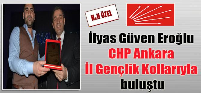 İlyas Güven Eroğlu CHP Ankara İl Gençlik Kollarıyla buluştu