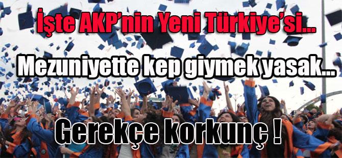 İşte AKP'nin Yeni Türkiye'si…Mezuniyette kep giymek yasak…Gerekçe korkunç !