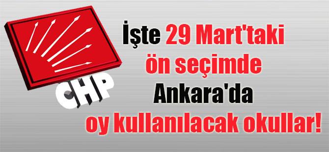 İşte 29 Mart'taki ön seçimde Ankara'da oy kullanılacak okullar!