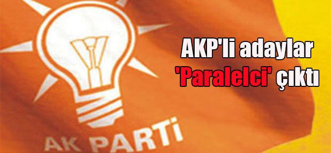 AKP'li adaylar 'Paralelci' çıktı