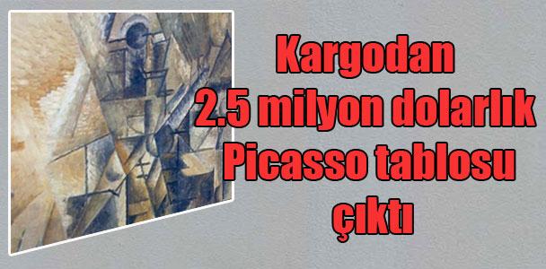 Kargodan 2.5 milyon dolarlık Picasso tablosu çıktı