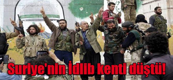 Suriye'nin İdlib kenti düştü!
