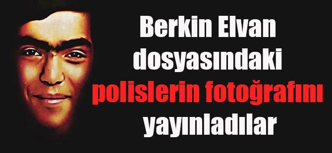 Berkin Elvan dosyasındaki polislerin fotoğrafını yayınladılar