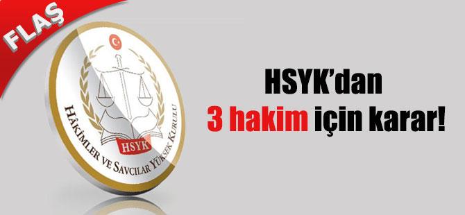 HSYK'dan 3 hakim için karar!