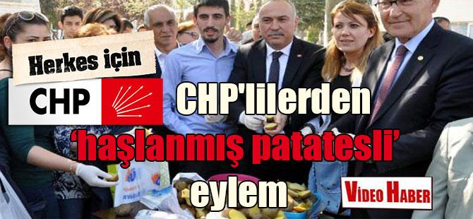 CHP'lilerden haşlanmış patatesli eylem