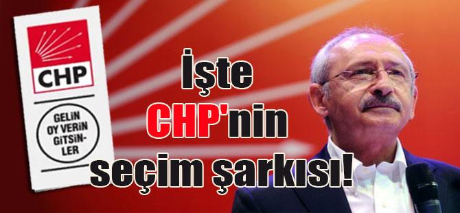 İşte CHP'nin seçim şarkısı!