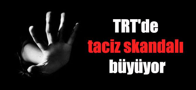 TRT'de taciz skandalı büyüyor
