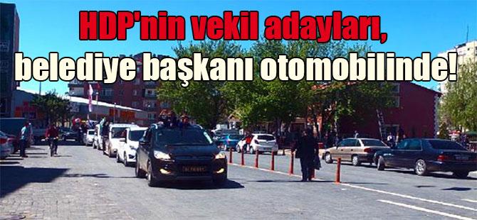 HDP'nin vekil adayları, belediye başkanı otomobilinde!
