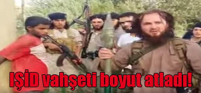 IŞİD vahşeti boyut atladı!