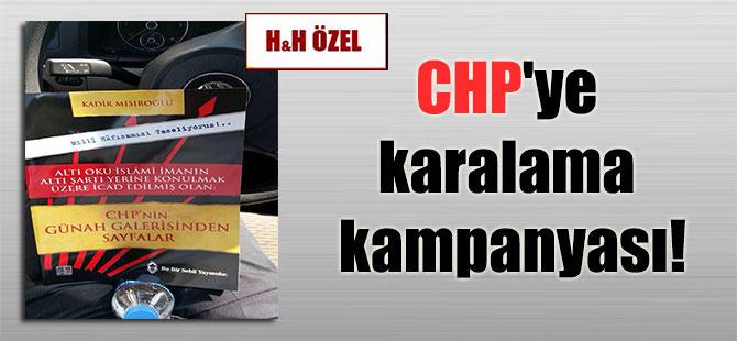 CHP'ye karalama kampanyası!