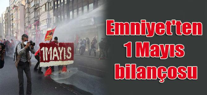Emniyet'ten 1 Mayıs bilançosu