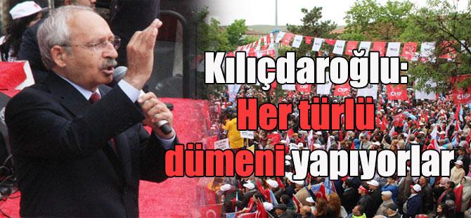 Kılıçdaroğlu: Her türlü dümeni yapıyorlar