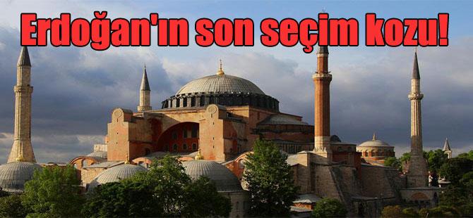 Erdoğan'ın son seçim kozu!