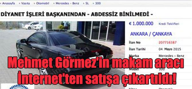 Mehmet Görmez'in makam aracı İnternet'ten satışa çıkartıldı!