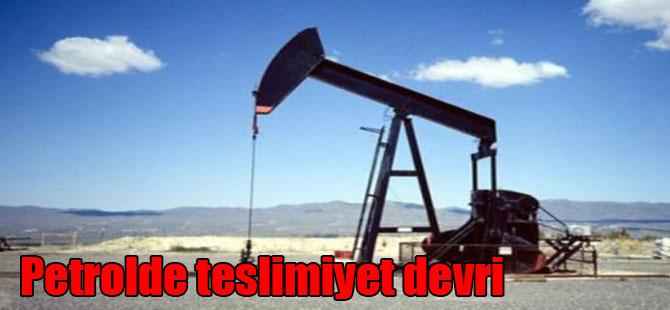 Petrolde teslimiyet devri