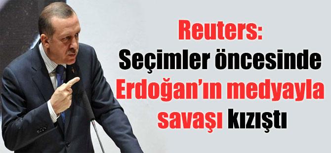 Reuters: Seçimler öncesinde Erdoğan'ın medyayla savaşı kızıştı