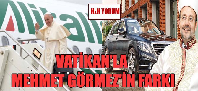 Vatikan'la Mehmet Görmez'in farkı