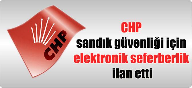 CHP sandık güvenliği için elektronik seferberlik ilan etti