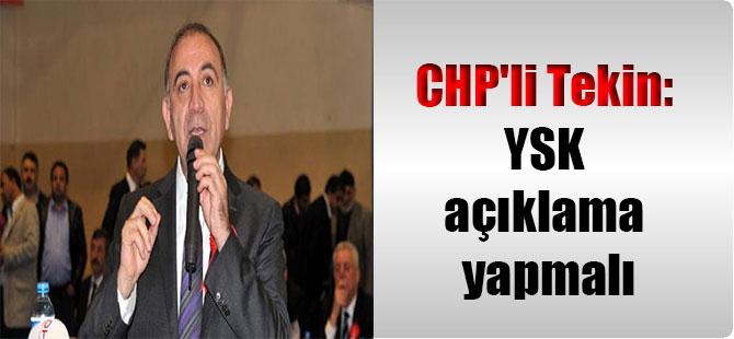 CHP'li Tekin: YSK açıklama yapmalı