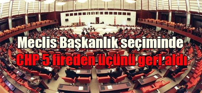 Meclis Başkanlık seçiminde CHP 5 fireden üçünü geri aldı