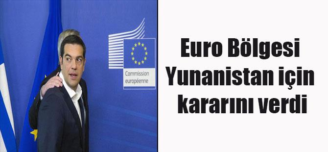 Euro Bölgesi Yunanistan için kararını verdi