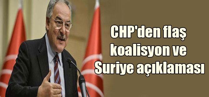 CHP'den flaş koalisyon ve Suriye açıklaması