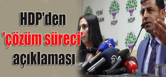 HDP'den 'çözüm süreci' açıklaması